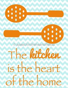 use this saying as inspiration. i.e. perfect for a card when giving something like heart shaped cookie cutters. Kitchen printable