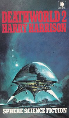 Harry Harrison. Deathworld. 2