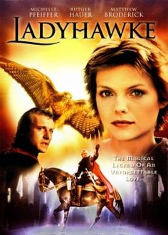 Ladyhawke - Captain Etienne Navarre is a man on whose shoulders lie a cruel curse. Punished for loving each other, Navarre must become a wolf by night whilst his lover, Lady Isabeau, takes the form of a hawk by day. Together, with the thief Philippe Gaston, they must try to overthrow the corrupt Bishop and in doing so break the spell.