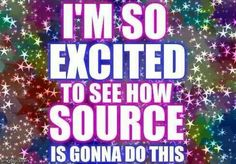 I'm so excited to see how source is gonna do this. -Abraham Hicks