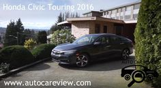 Honda Civic Touring Car 2016 Review Part 1 Is younger than 40 have never known