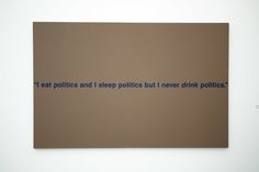 """I eat politics and I sleep politics but I never drink politics"" - Richard Prince at The Broad. #qotd #word"