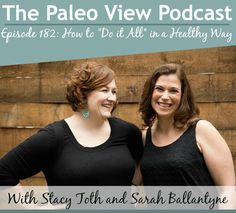 """» TPV Podcast, Episode 182, How to """"Do it All"""" In a Healthy Way"""