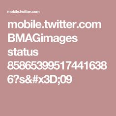 mobile.twitter.com BMAGimages status 858653995174416386?s=09