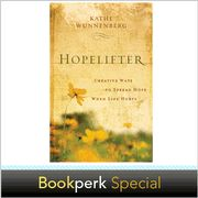 Hopelifter: Creative Ways to Spread Hope When Life Hurts -  Autographed Edition