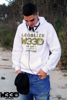 Legalize It Or Don't... I Don't Care #W33D