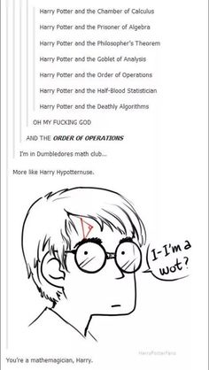 Combines the two things I love. Math and Harry Potter! Harry Potter Marauders, Harry Potter Jokes, Harry Potter Fandom, Hogwarts, Slytherin, Order Of Operations, Best Dating Apps, Harry Potter Universal, Mischief Managed