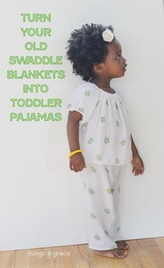 Swaddle blankets turned Pajamas - love this upcycle!!!!