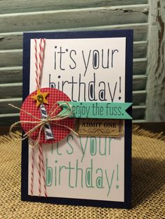 Big News, That's the Ticket, Stampin Up, Birthday, Card