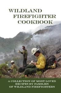 Wildland Firefighter Cookbook