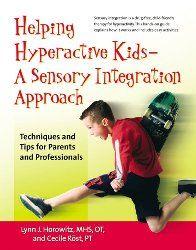 Helping HYperactive kids- A Sensory Integration Approach
