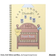 Owls, Crib Yellow and Blue Baby Shower Guest Book- Spiral Note Book