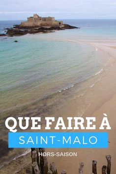 Que faire à Saint-Malo hors saison ? Envie d'un grand bol d'air iodé ? Idées et bonnes adresses pour une escapade dans la cité corsaire Saint-Malo même hors saison.