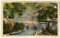 """""""The Big Springs, flowing 18,600,000 gallons every 24 hours, Thermopolis, Wyoming"""" Vintage colored postcard of Hot Springs State Park. (Wyoming State Archives P2001-19/29)"""