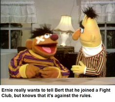 Be like Ernie