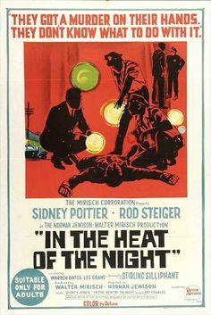 IN THE HEAT OF THE NIGHT (En el calor de la noche) - 1967. Director: Norman Jewison. Productor: Walter Mirisch.