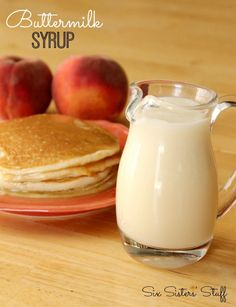 Buttermilk Syrup from Six Sisters' Stuff ¾ cup buttermilk 1 cup of sugar ½ cup unsalted butter (1 stick) ½ tsp baking soda 1 tsp vanilla