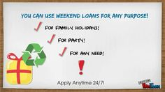 Loans on Weekend- Easily available fiscal support for people having money shortage