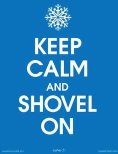 Shovel! It's a necessary evil.
