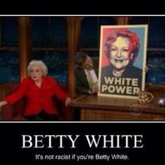 <3 Betty White