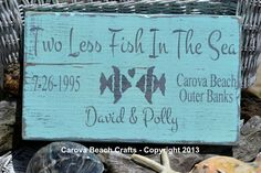 Two Less Fish InThe Sea Personalized Beach Wedding Sign Gift | Beach Wedding Decor