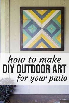 How to create DIY outdoor art for your patio or front porch. This DIY wood art i. How to create DIY outdoor art for your patio or front porch. This DIY wood art is so easy and SO beautiful! Patio Wall Decor, Outdoor Wall Art, Outdoor Walls, Outdoor Living, Outdoor Wall Decorations, Outside Wall Art, Diy Outdoor Furniture, Garden Furniture, Furniture Sets