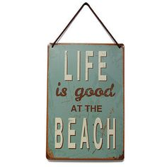 Life is good at the beach tinnen bord Materiaal: tin  Grootte: 20X30X0.15cm / 8X12 Type: vintage look  Gewicht: 153g  kenmerken:  Tin materiaal (zal niet roesten)  Vervaardigd met omgevouwen randen...