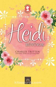 Heidi Büyüyor (Ciltli Özel Bez Baskı) -  Charles Tritten | kitapyurdu.com