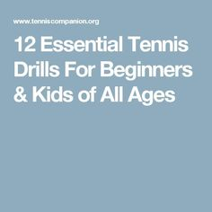 12 Essential Tennis Drills For Beginners & Kids of All Ages Tennis Camp, Tennis Rules, Tennis Party, Tennis Tips, Tennis Gear, Tennis Lessons For Kids, Tennis Techniques, How To Play Tennis, Tennis Serve