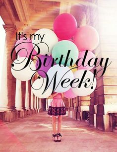 It's my birthday week!