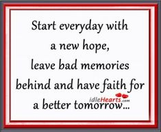 Start Everyday With A New Hope...