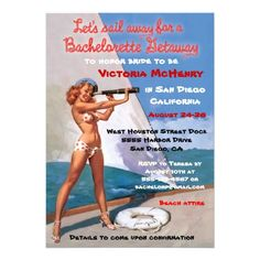 Bachelorette Nautical Weekend Getaway Invitations with a vintage pin up girl. So Cute!!