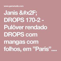 """Janis / DROPS 170-2 - Pulôver rendado DROPS com mangas com folhos, em """"Paris"""". Do S ao XXXL. - Free pattern by DROPS Design"""