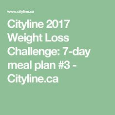Joey Shulman makes the journey to a healthy + lean body a little easier with the third balanced meal plan for the 2017 Cityline Weight Loss Challenge! Balanced Meal Plan, Balanced Meals, 7 Day Meal Plan, Lean Body, Weight Loss Challenge, Get Healthy, Meal Planning, Health Fitness, Challenges