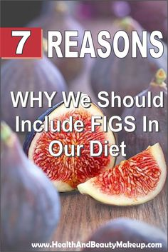 7 Reasons Why We Should Include Figs In Our Diet