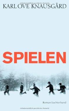 Spielen: Roman von Karl Ove Knausgård http://www.amazon.de/dp/3630874126/ref=cm_sw_r_pi_dp_u9ugvb11XFFJ4