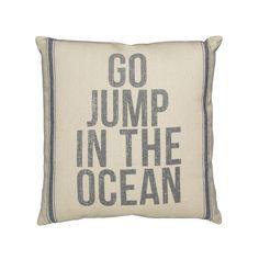 Go Jump In the Ocean Pillow