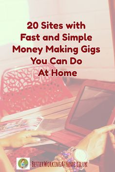 20 legit Micro Gig sites where you can earn money from home. #workfromhome
