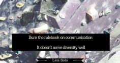 Burn the rulebook on