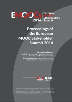 EMOOCs 2014 Proceedings of  the European  MOOC Stakeholder  Summit 20…
