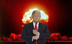 Trump Asks, 'If We Have [Nuclear Weapons], Why Can't We Use Them?' That is the most terrifying thing he's said.