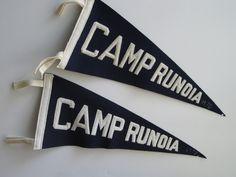 Vintage Camp Runoia Pennants 1970's. $30.00, via Etsy. -Sold.