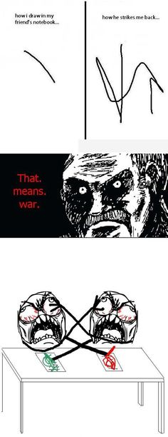 Rage Comics :) Battle of the lines Jonge Really Funny, Funny Cute, The Funny, Rage Comics, Derp Comics, Lol So True, Funny Pins, Funny Stuff, Laughing So Hard