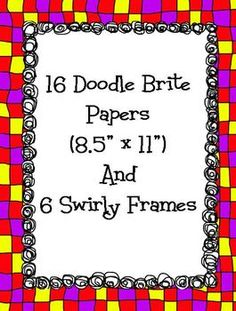 16 Dandy Doodle Brites Paper and 6 Swirly Frames $2