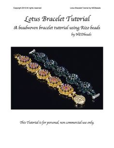 Lotus Bracelet  A Beadweaving Tutorial using Rizo by NEDbeads, $12.50