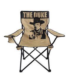Another great find on #zulily! John Wayne 'The Duke' Folding Camp Chair by John Wayne #zulilyfinds