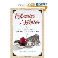 Cherries in Winter: My Family's Recipe for Hope in Hard Times by Suzan Colon Beef Recipes, Cookie Recipes, Mince Recipes, Onion Recipes, Colon Cleanse Diet, What Is The Secret, Butter Cookies Recipe, Family Meals, Stew