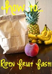How To Ripen Fruit Fast! a little trick to ripen your fruit faster…just put it in a loosely sealed brown paper bag and let it sit on the counter.  When you do this, the ethylene gas that the fruit releases is trapped inside and causes the fruit to break down and ripen faster.  If you really want to speed up the process, place an apple in the bag with the fruit you want ripe as apples produce a lot of ethylene gas!