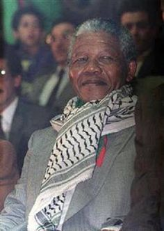"""Nelson Mandela (1918 - 2013)  """"We know too well that our freedom is incomplete without the freedom of the Palestinians.""""  ~ Nelson Mandela"""