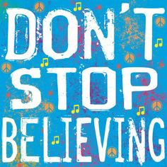"Monday Motivator: ""Don't Stop Believing"" (Great for the week of Bayshore Marathon)"